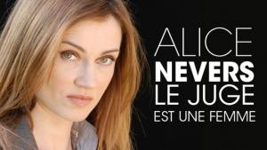 Alice Nevers le juge est une femme du 14 Mai 2015
