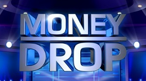 Money Drop du 13 Mai 2015
