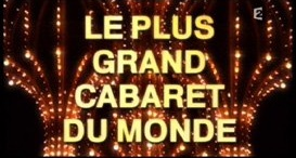 Le plus grand cabaret du monde, Replay du 26 Juin 2015