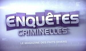 Enquêtes criminelles : le magazine des faits divers du 09 Septembre 2015