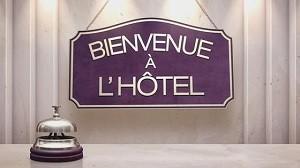 Bienvenue à l'hôtel, Replay du 25 Novembre 2015