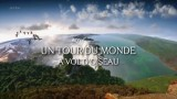 Un tour du monde à vol d'oiseau, Replay