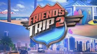 Friends Trip 2 – Episode 33, Vidéo du 10 Février 2016