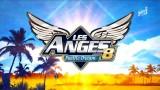Les anges 8 – Episode 1, Vidéo du 22 Février 2016