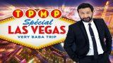 TPMP Spécial Las Vegas : Very Baba Trip, Vidéo du 21 Avril 2016