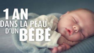 1 an dans la peau d'un bébé, Vidéo du 10 Août 2016
