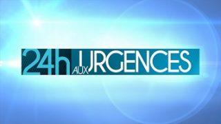 24H aux urgences, Vidéo du 04 Septembre 2016