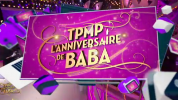 tpmp f te l 39 anniversaire de baba vid o du 22 septembre 2016 webtv. Black Bedroom Furniture Sets. Home Design Ideas