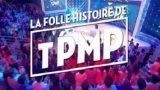 La folle histoire de TPMP ! Replay du 20 Septembre 2017