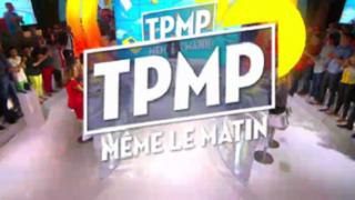 TPMP ! Même le matin, Vidéo du 14 Octobre 2016