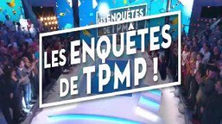 Les Enquêtes de TPMP ! Replay, Vidéo du 06 Décembre 2016