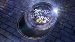 Vendredi Tout est permis avec Arthur, Replay du 31 Mars 2017