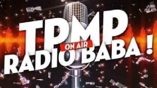 TPMP ! Radio Baba Replay du 19 Mai 2017