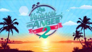Les vacances des Anges 2 – Episode 32, Vidéo du 10 Octobre 2017