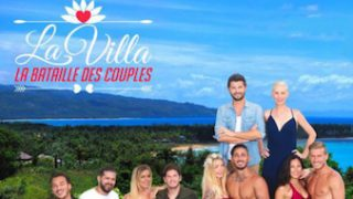 La Villa, la bataille des couples – Episode 5, Vidéo du 20 Juillet 2018