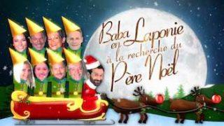 Baba en Laponie à la recherche du Père Noël Ça continue!