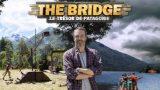 The Bridge : le trésor de Patagonie – Episode 1 à 4, Vidéo du 18 Janvier 2019