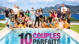 10 couples parfaits 3 Replay – Episode 25 en vidéo du 03 Mai 2019