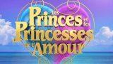 Les Princes et les Princesses de l'Amour 7 – Episode 55, Vidéo du 14 Février 2020