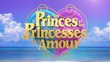 Les Princes et les Princesses de l'amour 8 – Episode 35, Vidéo du 22 Janvier 2021